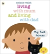 Living-with-Mum-and-Living-with-Dad-My-Two-Homes