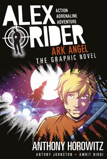 Ark Angel: The Graphic Novel by Anthony Horowitz, Antony Johnston