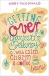 Getting-Over-Garrett-Delaney