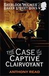 The-Baker-Street-Boys-The-Case-of-the-Captive-Clairvoyant