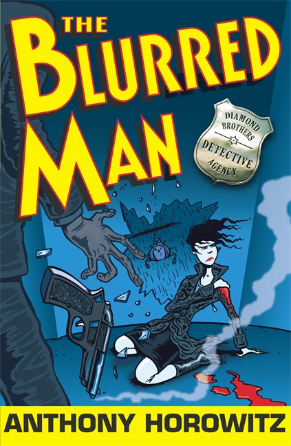 The Blurred Man by Anthony Horowitz