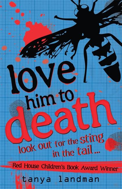 Murder Mysteries 8: Love Him to Death by Tanya Landman