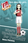 Girls-FC-6-What-s-Ukrainian-for-Football