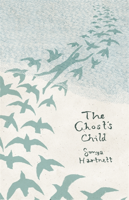 The Ghost's Child by Sonya Hartnett