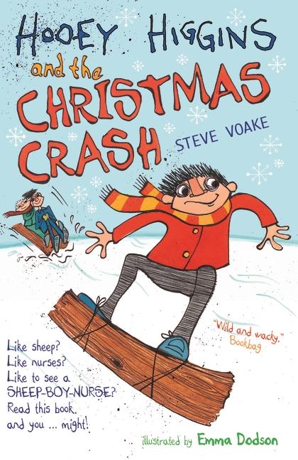 Hooey Higgins and the Christmas Crash by Steve Voake