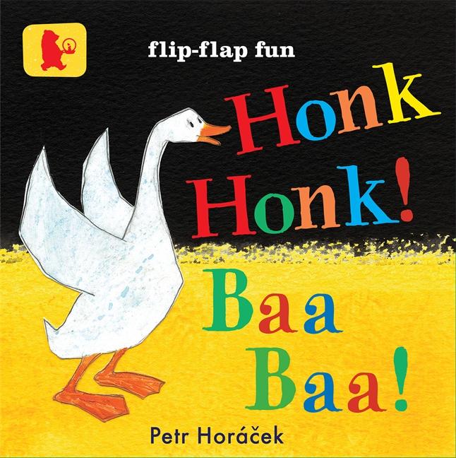 Honk, Honk! Baa, Baa! by Petr Horacek