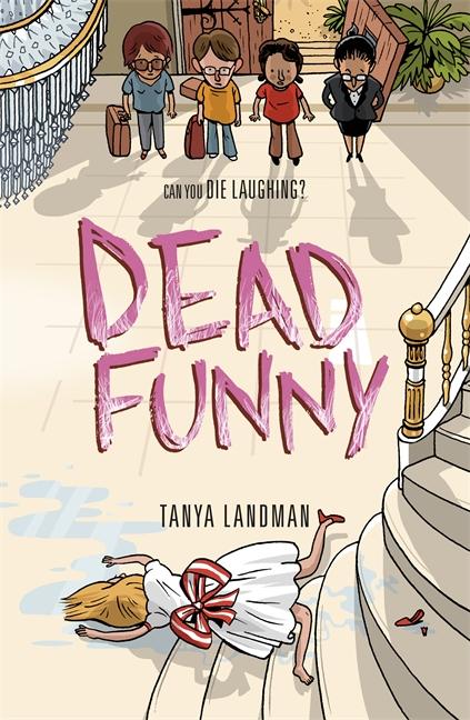 Murder Mysteries 2: Dead Funny by Tanya Landman