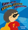 Isaac-and-His-Amazing-Asperger-Superpowers