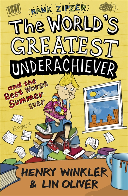 Hank Zipzer 8: The World's Greatest Underachiever and the Best Worst Summer Ever by Henry Winkler, Lin Oliver