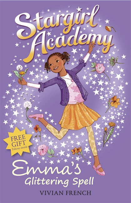 Stargirl Academy 5: Emma's Glittering Spell by Vivian French