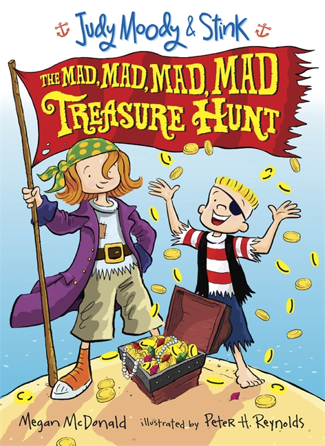Judy Moody and Stink: The Mad, Mad, Mad, Mad Treasure Hunt by Megan McDonald