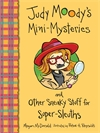 Judy-Moody-s-Mini-Mysteries-and-Other-Sneaky-Stuff-for-Super-Sleuths