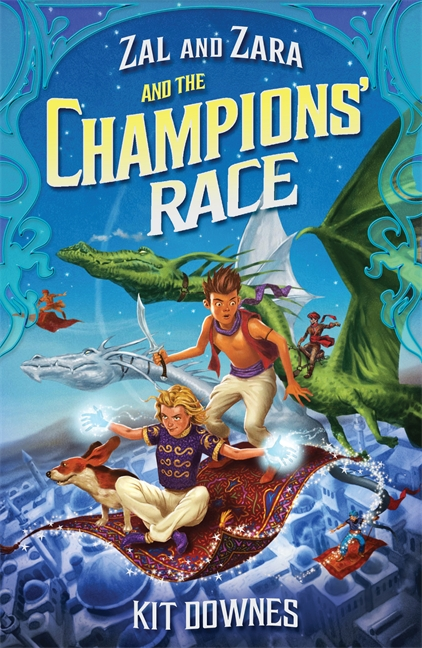 Zal and Zara and the Champions' Race by Kit Downes