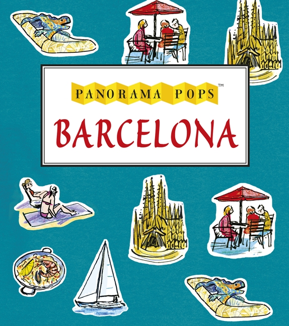 Barcelona: Panorama Pops by Sarah Maycock
