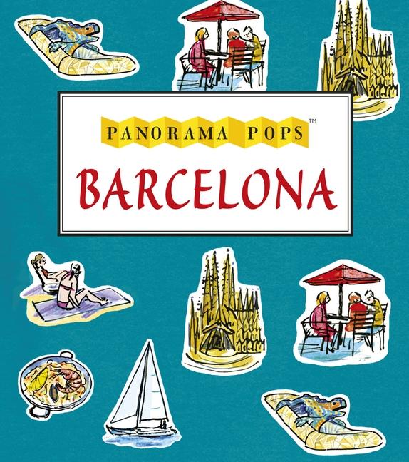 Barcelona: Panorama Pops by Sarah Maycock