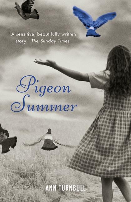 Pigeon Summer by Ann Turnbull