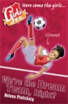 Girls-FC-9-We-re-the-Dream-Team-Right