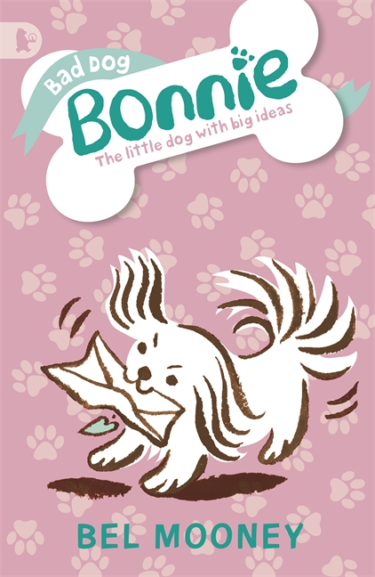 Bad Dog Bonnie by Bel Mooney