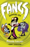 Fangs-Vampire-Spy-Book-6-Mission-Lullaby