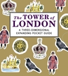 The-Tower-of-London-A-Three-Dimensional-Expanding-Pocket-Guide