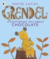 Grendel-A-Cautionary-Tale-About-Chocolate