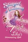 Stargirl-Academy-1-Lily-s-Shimmering-Spell