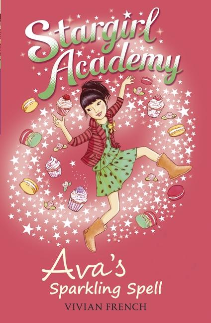 Stargirl Academy 4: Ava's Sparkling Spell by Vivian French