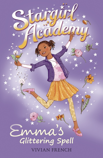 Stargirl Academy 5: Emma's Glittering Spell by Vivian French