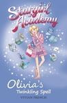 Stargirl-Academy-6-Olivia-s-Twinkling-Spell