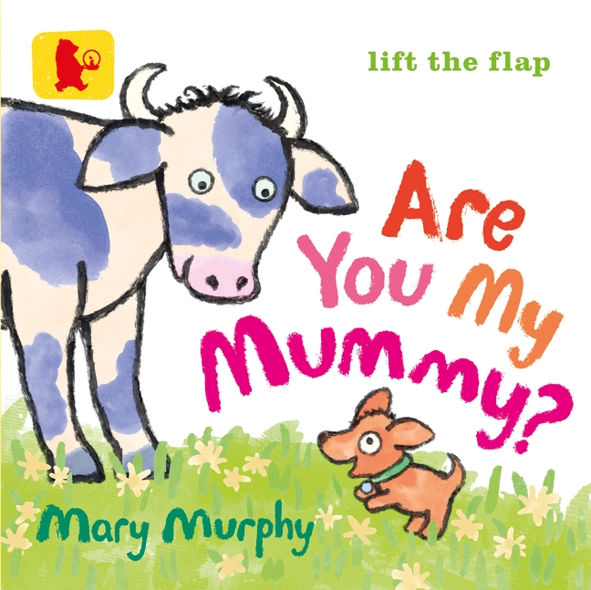 Are You My Mummy? by Mary Murphy