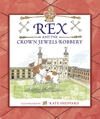 Rex-and-the-Crown-Jewels-Robbery