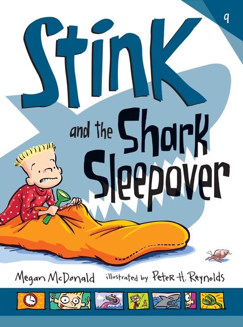 Stink and the Shark Sleepover by Megan McDonald
