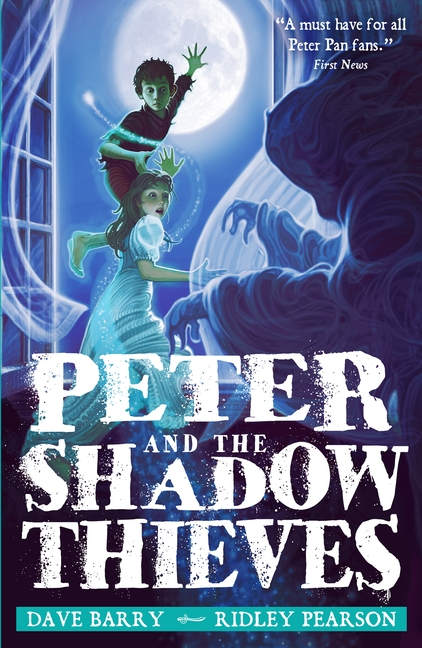 Peter and the Shadow Thieves by Dave Barry, Ridley Pearson
