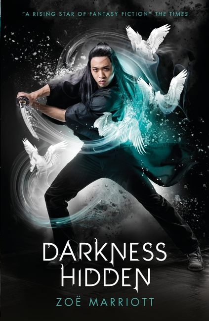 The Name of the Blade, Book Two: Darkness Hidden by Zoe Marriott