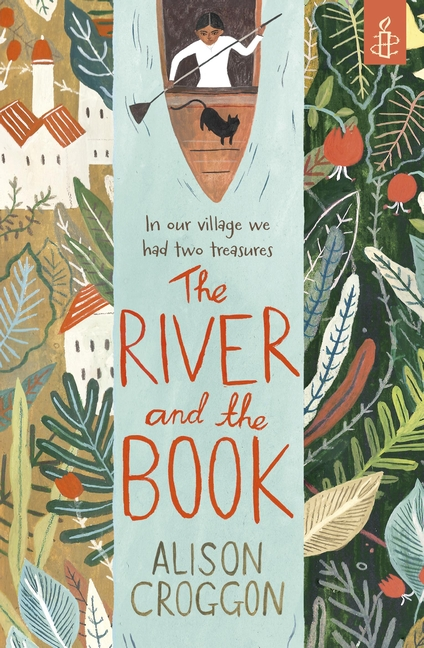 The River and the Book by Alison Croggon