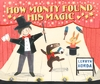 How-Monty-Found-His-Magic