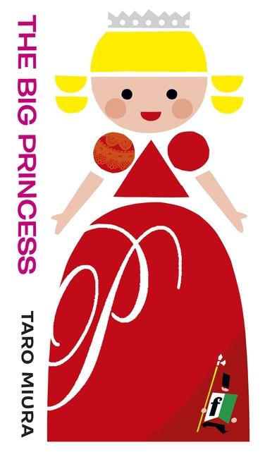 The Big Princess by Taro Miura