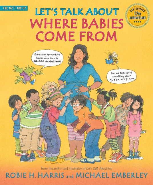 Let's Talk About Where Babies Come From by Robie H. Harris