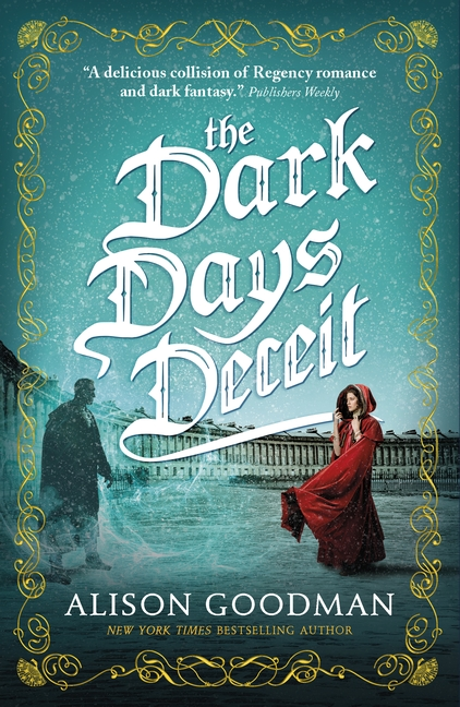 The Dark Days Deceit by Alison Goodman