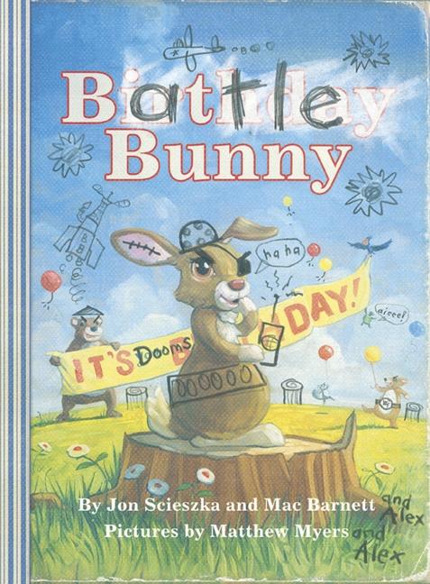 Battle Bunny by Jon Scieszka, Mac Barnett