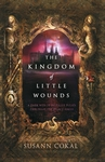 The-Kingdom-of-Little-Wounds