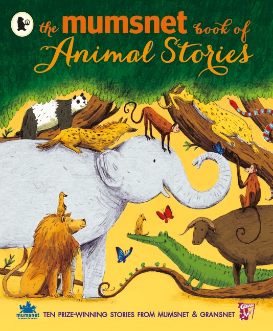 The Mumsnet Book of Animal Stories by Various