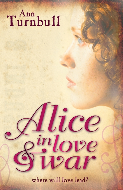 Alice in Love and War by Ann Turnbull