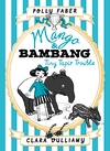 Mango-Bambang-Tiny-Tapir-Trouble-Book-Three
