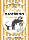 Mango-Bambang-Superstar-Tapir-Book-Four