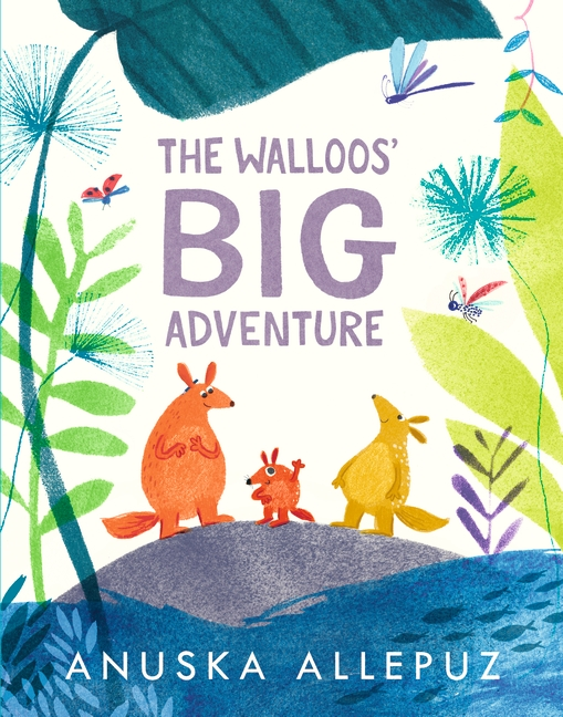 The Walloos' Big Adventure by Anuska Allepuz