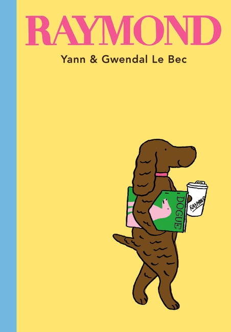 Raymond by Yann Le Bec, Gwendal Le Bec