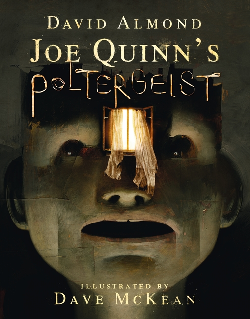 Joe Quinn's Poltergeist by David Almond