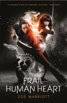 The-Name-of-the-Blade-Book-Three-Frail-Human-Heart