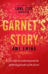 A-Lone-City-Novella-Garnet-s-Story
